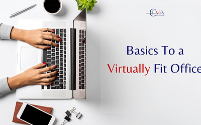 Basics To a Virtually Fit Office™ Start With Implementing Systems